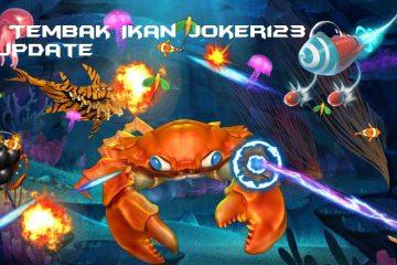 Judi Tembak Ikan Joker123 Terupdate